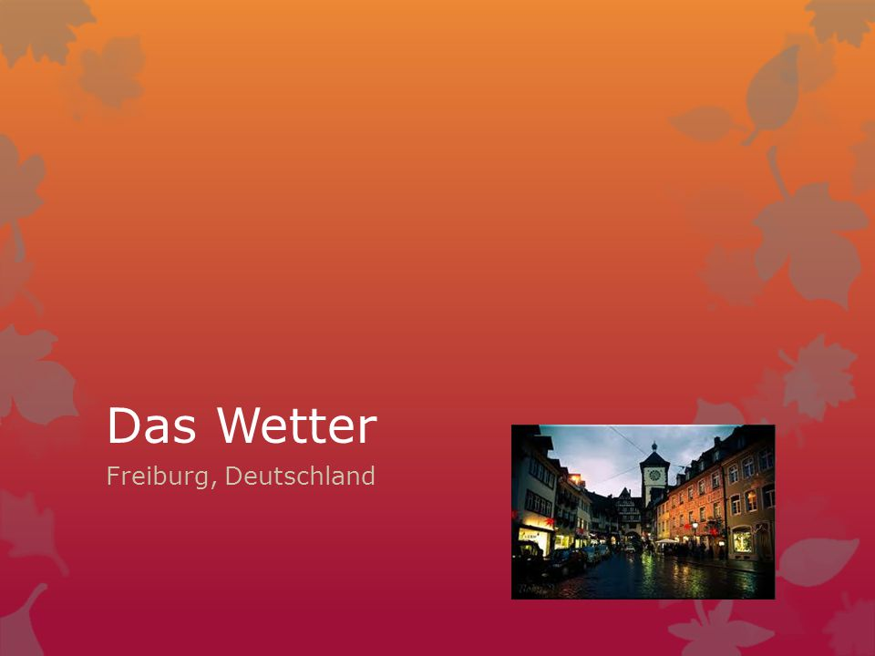 Das Wetter Freiburg, Deutschland