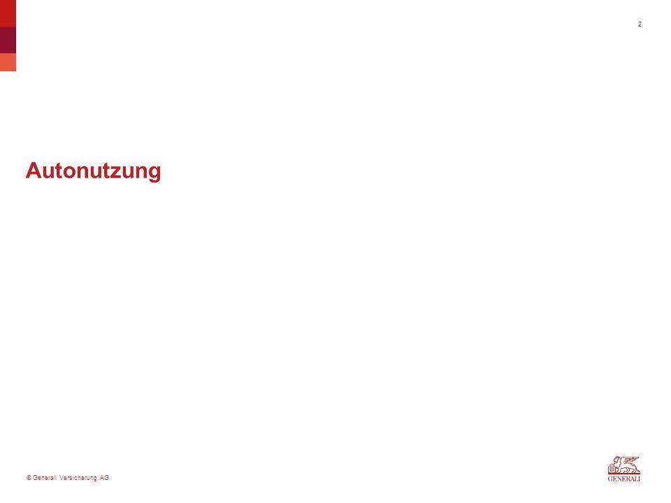 © Generali Versicherung AG 2 Autonutzung