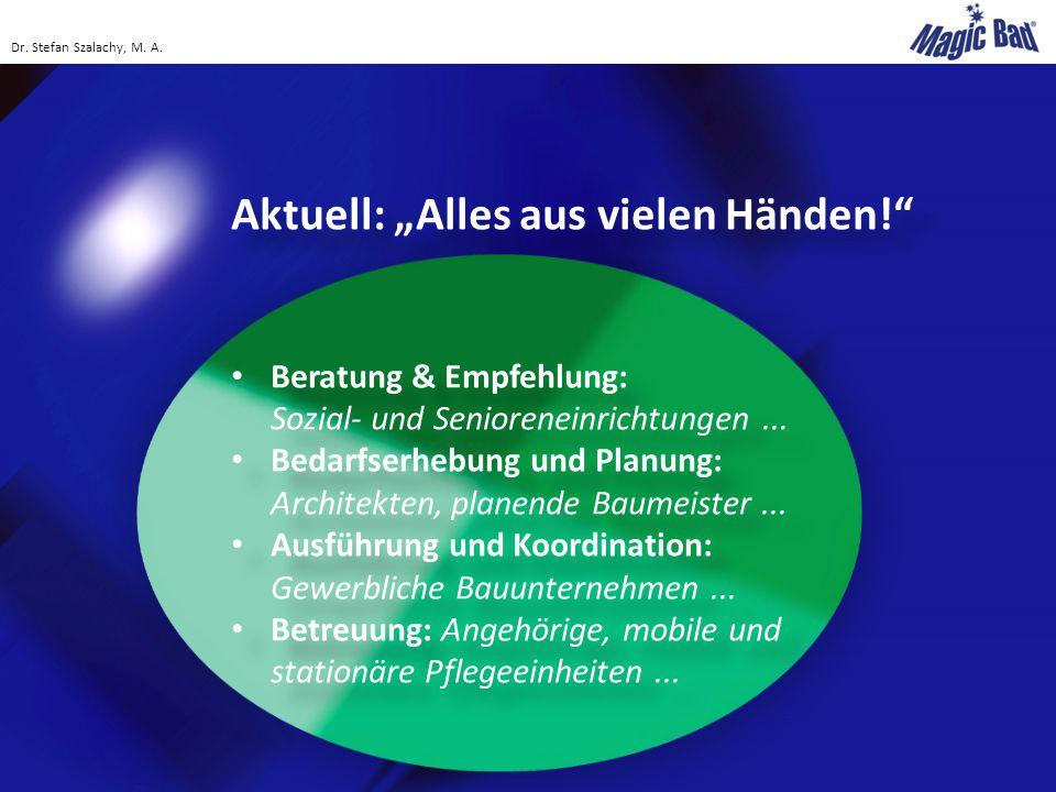 """Aktuell: """"Alles aus vielen Händen!"""" Beratung & Empfehlung: Sozial- und Senioreneinrichtungen... Bedarfserhebung und Planung: Architekten, planende Bau"""