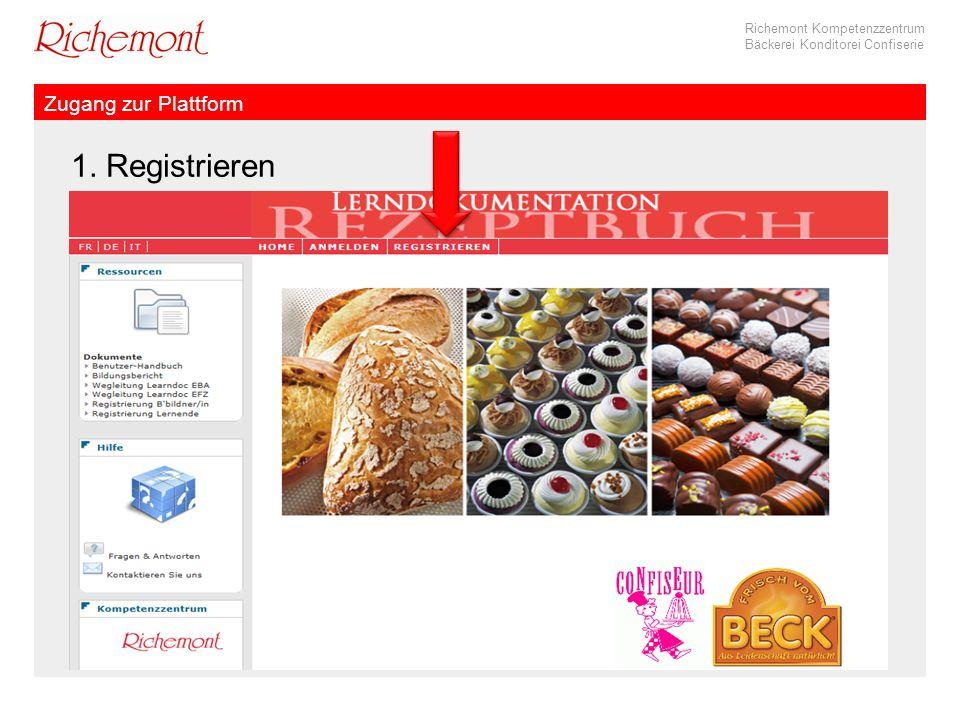 Richemont Kompetenzzentrum Bäckerei Konditorei Confiserie Zugang zur Plattform 1. Registrieren