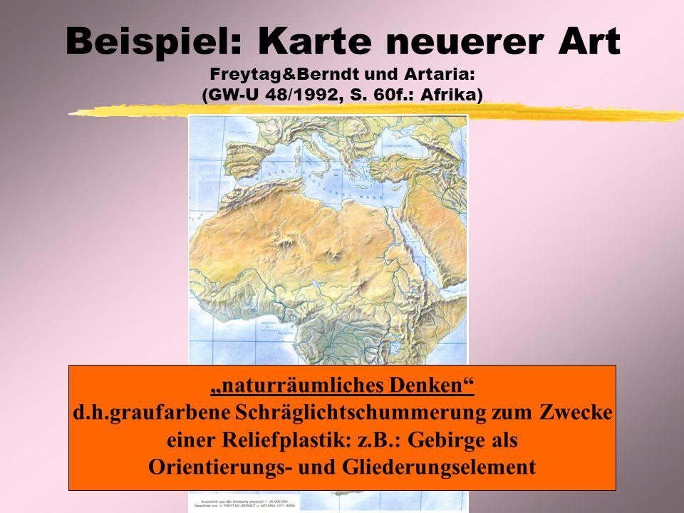 """Beispiel: Karte neuerer Art Freytag&Berndt und Artaria: (GW-U 48/1992, S. 60f.: Afrika) """"naturräumliches Denken"""" d.h.graufarbene Schräglichtschummerun"""