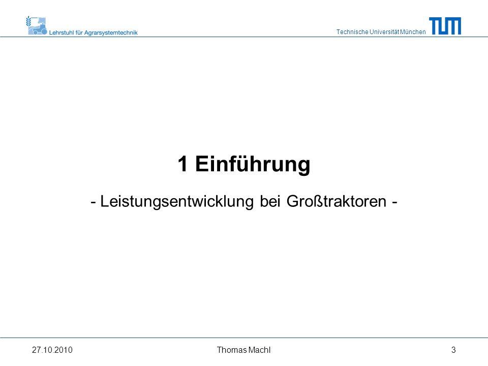 Technische Universität München Entwicklung 1979: 185 kW 1995: 190 kW 2002: 220 kW 2010: 290 kW Bildquelle: AGCO Fendt, 2010; Archiv Landtechik Weihenstephan 27.10.2010Thomas Machl4
