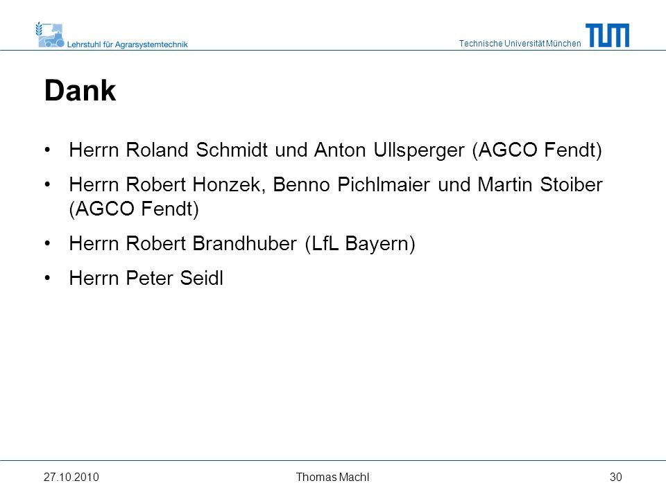 Technische Universität München Vielen Dank für Ihre Aufmerksamkeit.