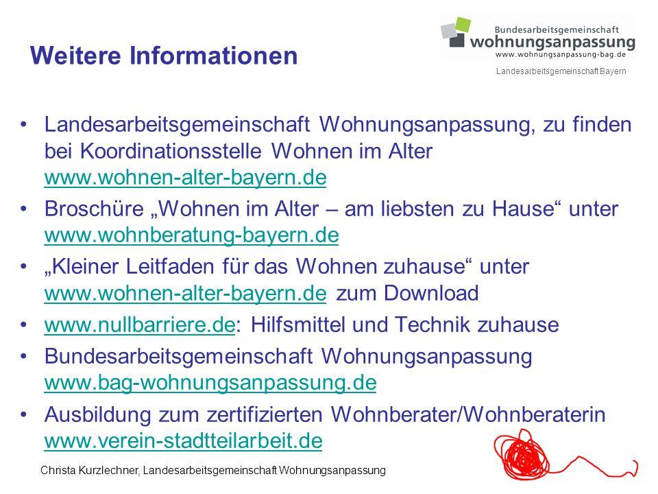 28 Landesarbeitsgemeinschaft Bayern Weitere Informationen Landesarbeitsgemeinschaft Wohnungsanpassung, zu finden bei Koordinationsstelle Wohnen im Alt