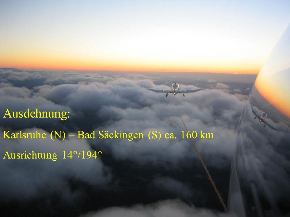 Ausdehnung: Karlsruhe (N) – Bad Säckingen (S) ca. 160 km Ausrichtung 14°/194°