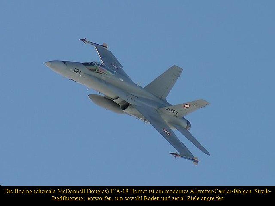 Die Boeing (ehemals McDonnell Douglas) F/A-18 Hornet ist ein modernes Allwetter-Carrier-fähigen Streik- Jagdflugzeug, entworfen, um sowohl Boden und aerial Ziele angreifen