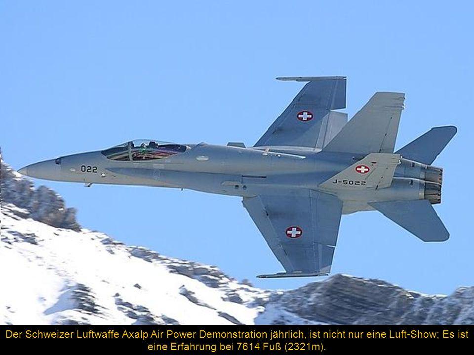 Der Schweizer Luftwaffe Axalp Air Power Demonstration jährlich, ist nicht nur eine Luft-Show; Es ist eine Erfahrung bei 7614 Fuß (2321m).