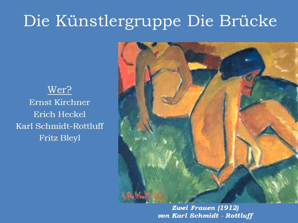 Die Künstlergruppe Die Brücke Wer? Ernst Kirchner Erich Heckel Karl Schmidt-Rottluff Fritz Bleyl Zwei Frauen (1912) von Karl Schmidt - Rottluff