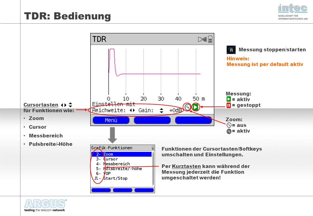 """TDR: Bedienung 2- Zoom: Zoomfunktion aktiv (über Kurztaste 2 jederzeit aktivierbar) Zoombereich mit den Softkeys """"Zoom-- und """"Zoom++ einstellbar Anzeigebereich mit verschiebbar 3- Cursor: Cursor aktiv (über Kurztaste 3 jederzeit aktivierbar) Cursorposition in Meter Cursor mit verschiebbar Cursor mit Softkey ein/ausschaltbar 5- Pulsbreite/ -höhe: aktiv (über Kurztaste 5 jederzeit aktivierbar) Pulsbreite mit einstellbar Bereich: 15ns - 16μs Pulshöhe mit einstellbar Bereich: 5V oder 20V 6- VOP: Einstellung (über Kurztaste 6 jederzeit erreichbar) Um die Verkabelung exakt vermessen zu können, ist es wichtig, anhand eines Referenzkabels, den korrekten VOP-Wert einzustellen."""