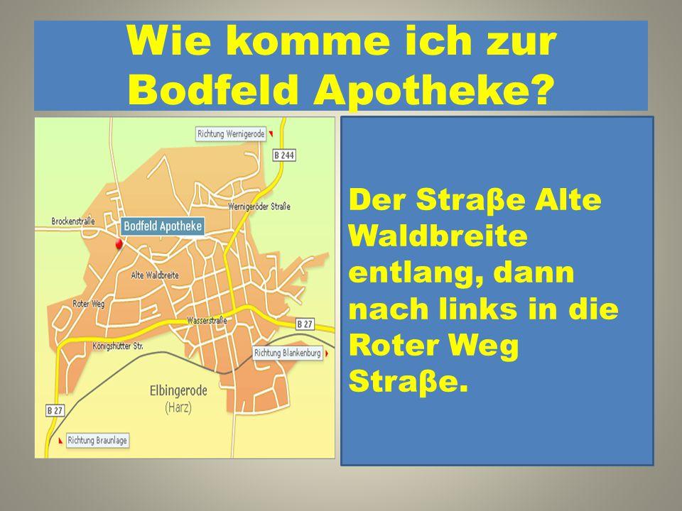 Wie komme ich zur Bodfeld Apotheke? 1. Der Straβe Alte Waldbreite entlang, dann nach links in die Roter Weg Straβe. 2. Der Wasserstraβe entlang, dann