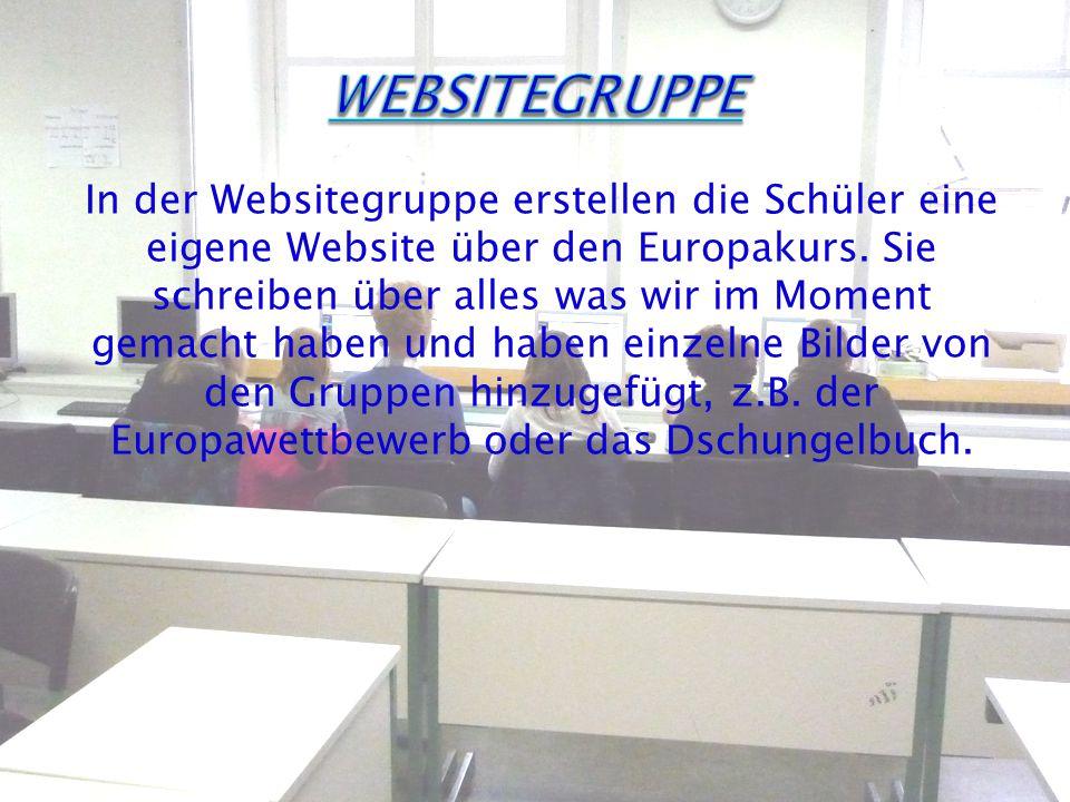 In der Websitegruppe erstellen die Schüler eine eigene Website über den Europakurs.