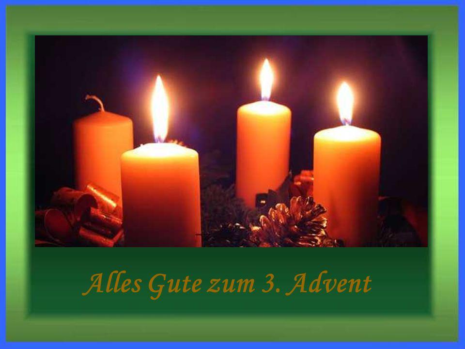 Alles Gute zum 3. Advent