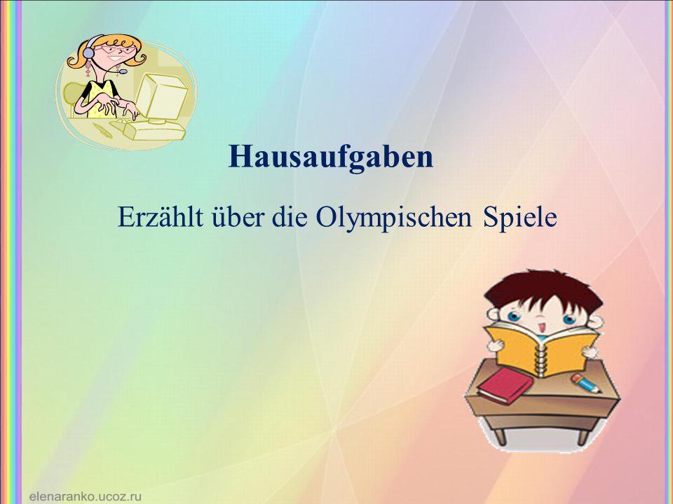 Erzählt über die Olympischen Spiele Hausaufgaben