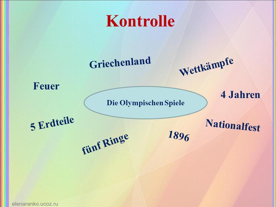 Kontrolle Die Olympischen Spiele Griechenland Wettkämpfe 4 Jahren Nationalfest 1896 fünf Ringe 5 Erdteile Feuer