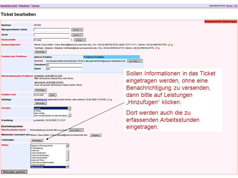 """Sollen Informationen in das Ticket eingetragen werden, ohne eine Benachrichtigung zu versenden, dann bitte auf Leistungen """"Hinzufügen klicken."""