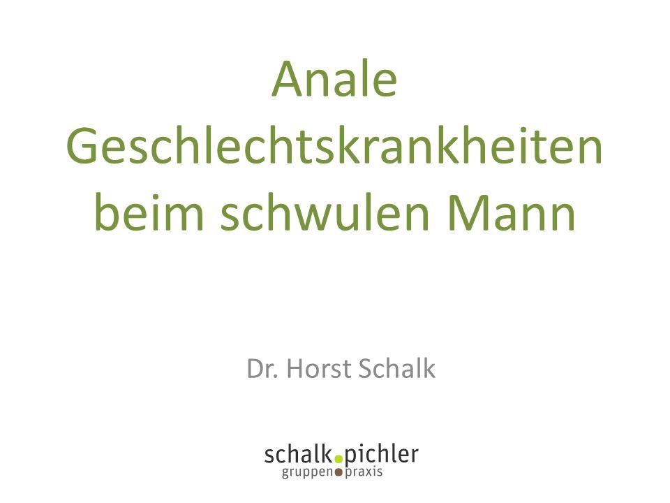 Anale Geschlechtskrankheiten beim schwulen Mann Dr. Horst Schalk