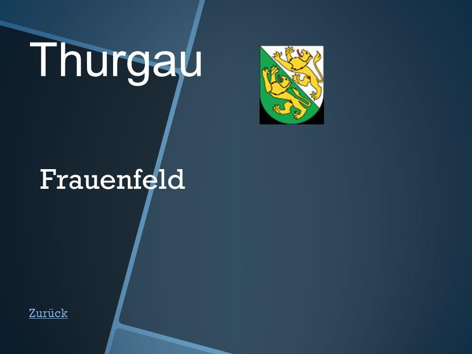 Thurgau Zurück Frauenfeld
