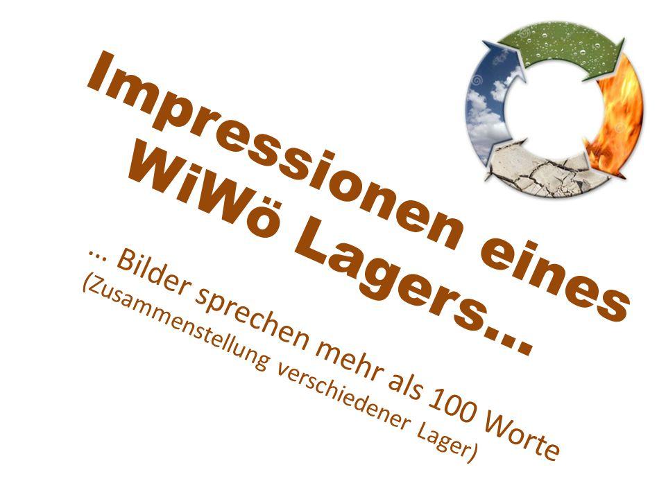 Impressionen eines WiWö Lagers… … Bilder sprechen mehr als 100 Worte (Zusammenstellung verschiedener Lager)