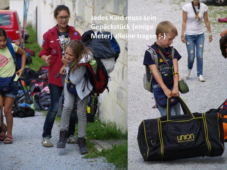 Jedes Kind muss sein Gepäckstück (einige Meter) alleine tragen ;-)
