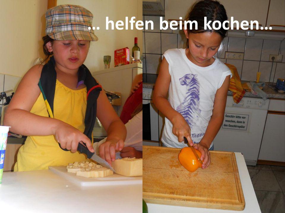 … helfen beim kochen…