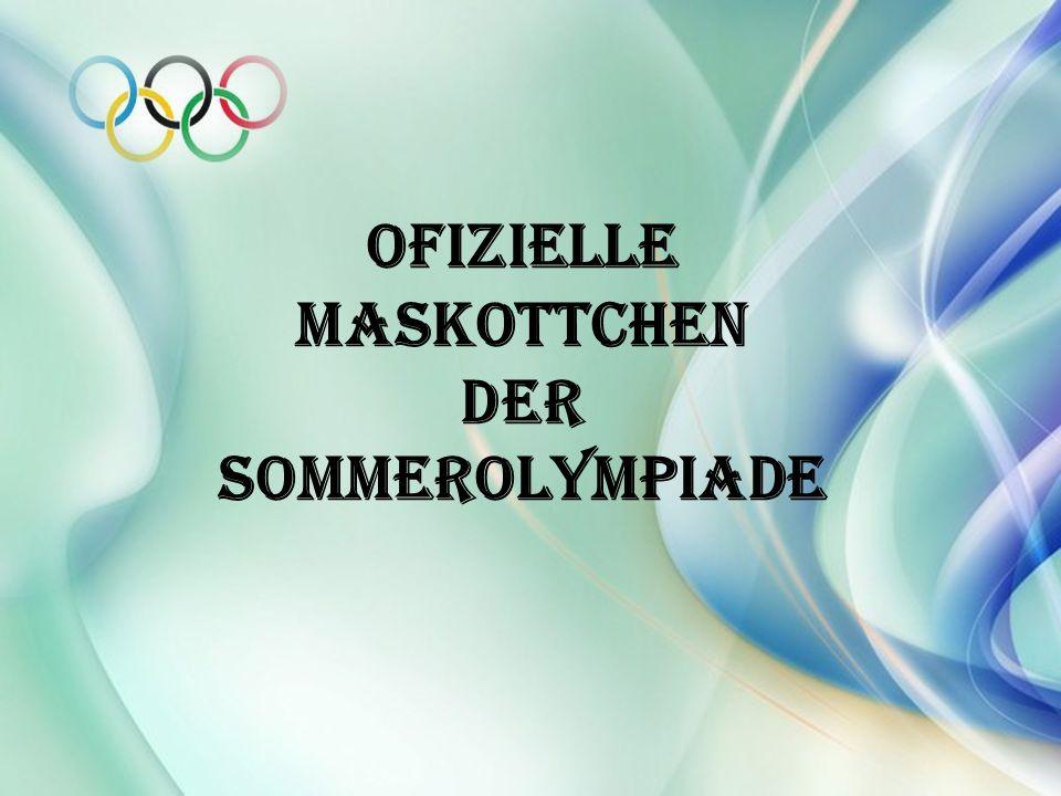 Ofizielle Maskottchen der Sommerolympiade