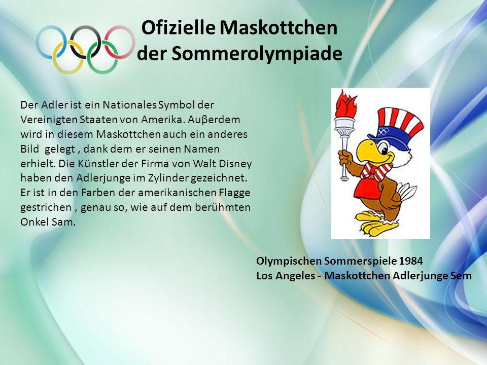 Ofizielle Maskottchen der Sommerolympiade Der Adler ist ein Nationales Symbol der Vereinigten Staaten von Amerika. Auβerdem wird in diesem Maskottchen