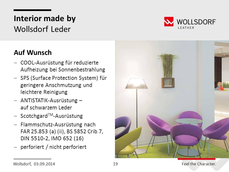 Wollsdorf,Feel the Character. Interior made by Wollsdorf Leder 03.09.201419 Auf Wunsch  COOL-Ausrüstung für reduzierte Aufheizung bei Sonnenbestrahlu