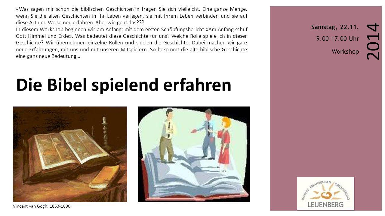 Anmeldung «Die Bibel spielend erfahren» (per Mail: info@leuenberg.ch(per Mail: info@leuenberg.ch) Samstag, 22.11.2014, Tagungsbeitrag CHF 95,-- Incl.