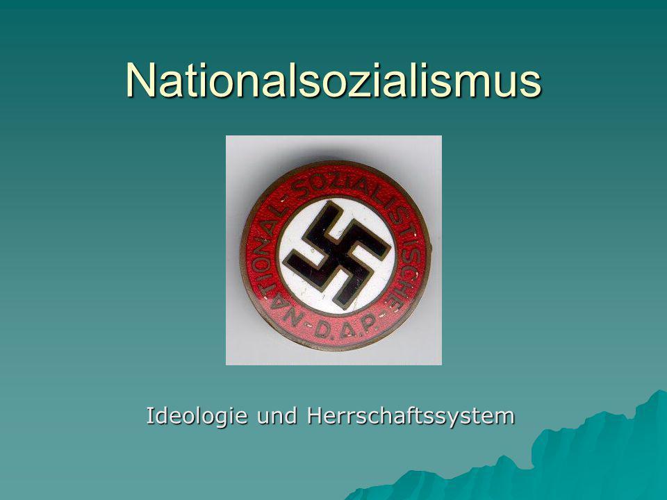Nationalsozialismus Ideologie und Herrschaftssystem