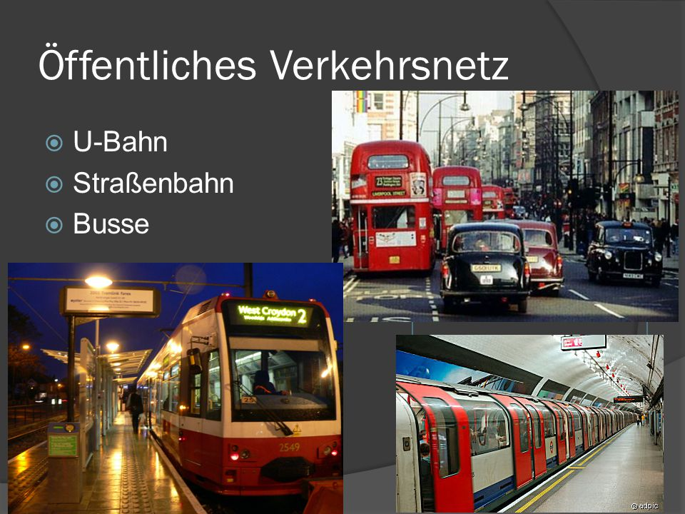 Öffentliches Verkehrsnetz  U-Bahn  Straßenbahn  Busse