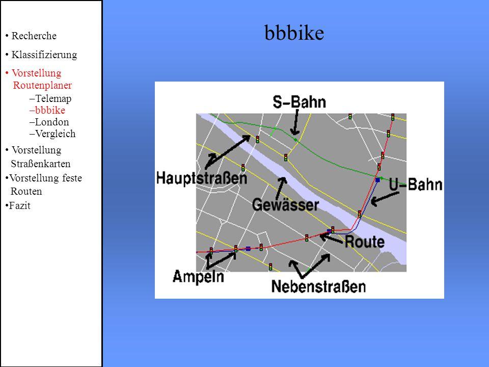 bbbike Recherche Klassifizierung Vorstellung Routenplaner –Telemap –bbbike –London –Vergleich Vorstellung Straßenkarten Vorstellung feste Routen Fazit