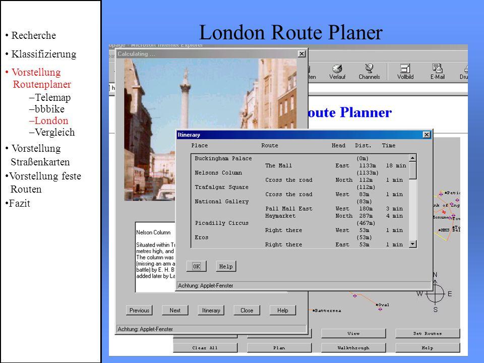 London Route Planer Recherche Klassifizierung Vorstellung Routenplaner –Telemap –bbbike –London –Vergleich Vorstellung Straßenkarten Vorstellung feste Routen Fazit