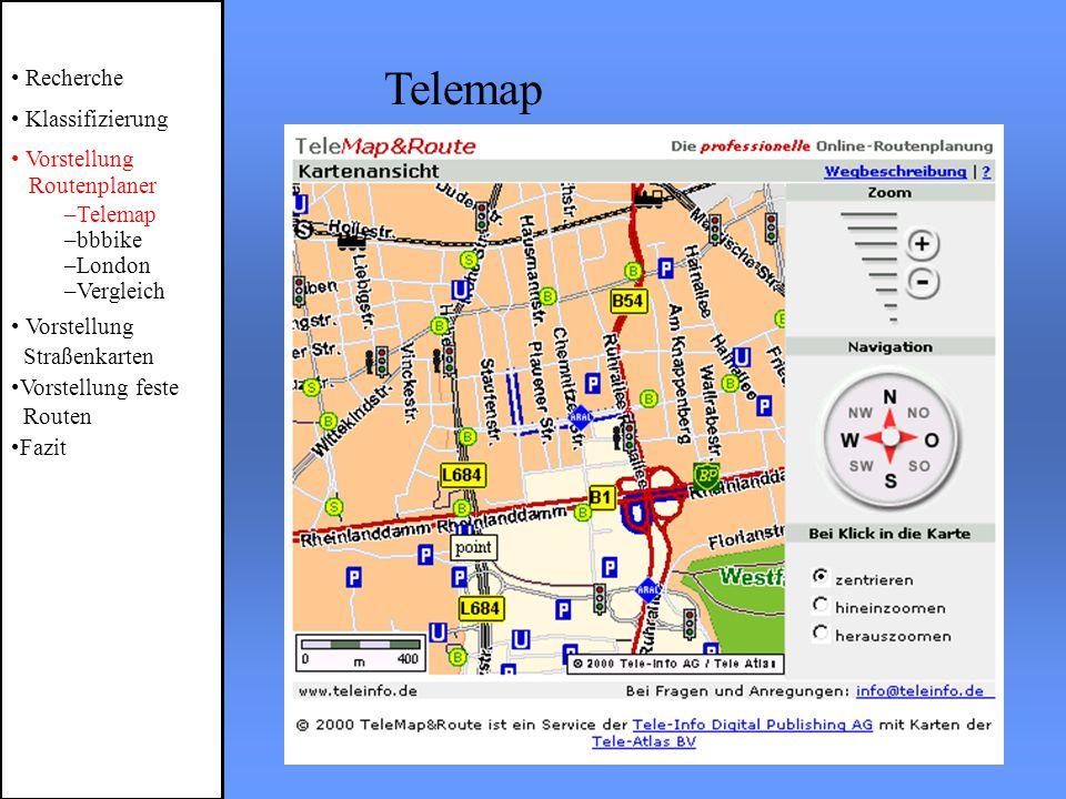 Telemap Recherche Klassifizierung Vorstellung Routenplaner –Telemap –bbbike –London –Vergleich Vorstellung Straßenkarten Vorstellung feste Routen Fazit