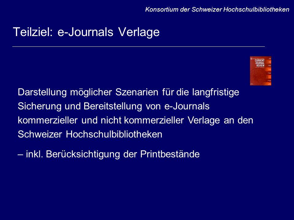 Teilprojekte / Teilstudien Selektionskriterien für die Archivierung der lizenzierten e-Journals Archivierungsprojekte in der Schweiz und weltweit Archivierungsaktivitäten von Non-Profit-Organisationen Untersuchung des Content Server Systems von IBM (königliche Bibliothek Den Haag, MyCoRe), ev.