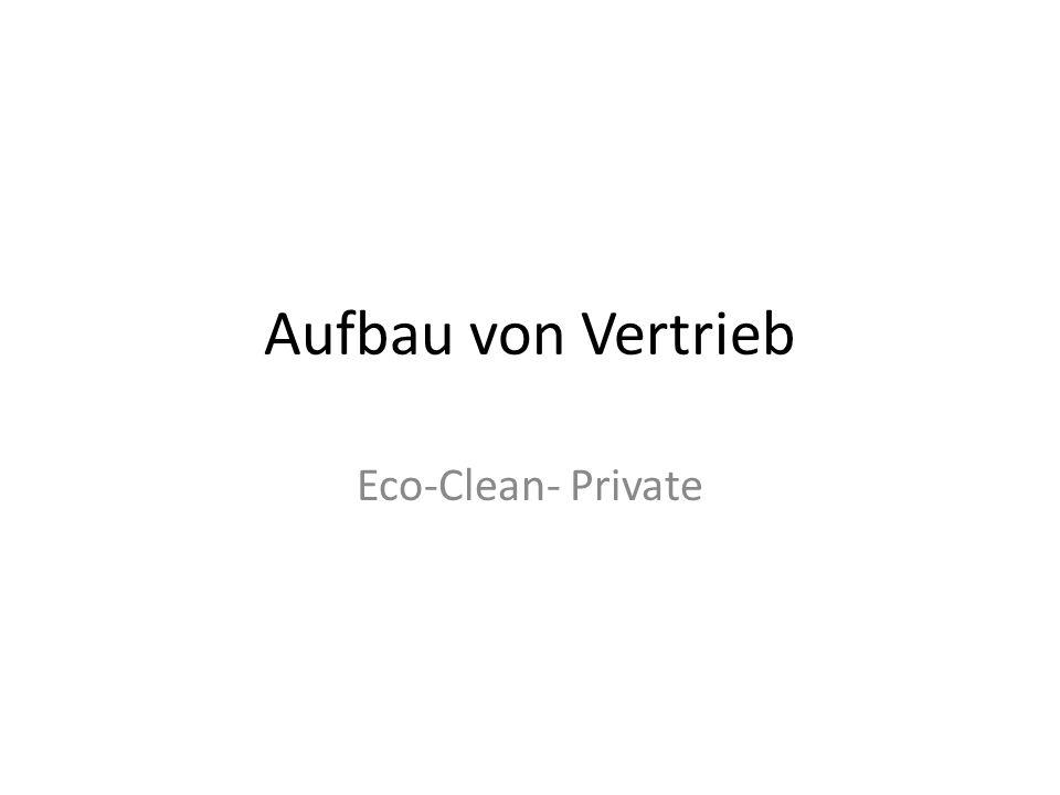 Aufbau von Vertrieb Eco-Clean- Private