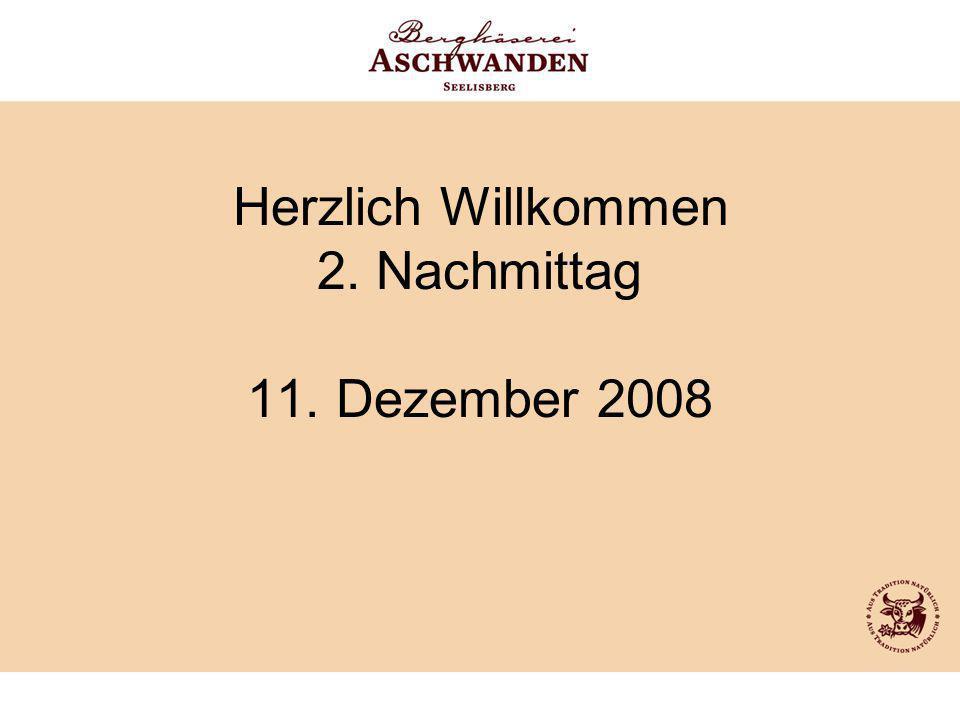 Herzlich Willkommen 2. Nachmittag 11. Dezember 2008
