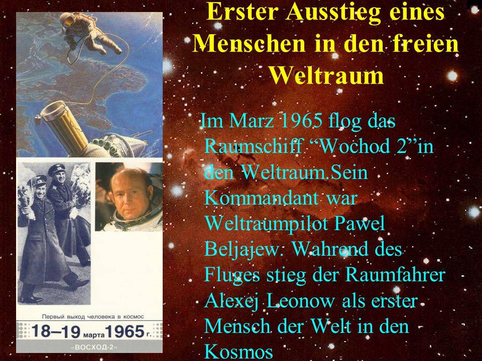 """Erster Ausstieg eines Menschen in den freien Weltraum Im Marz 1965 flog das Raumschiff """"Wochod 2""""in den Weltraum.Sein Kommandant war Weltraumpilot Paw"""