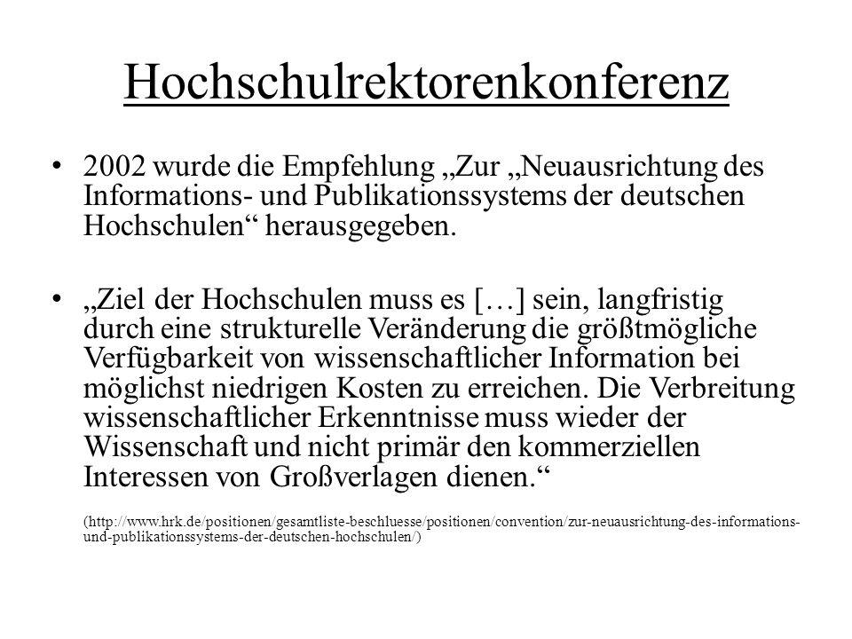 """Hochschulrektorenkonferenz 2002 wurde die Empfehlung """"Zur """"Neuausrichtung des Informations- und Publikationssystems der deutschen Hochschulen"""" herausg"""