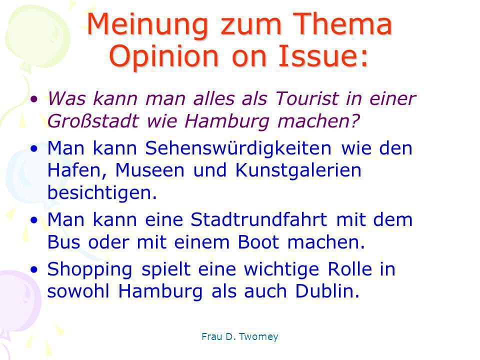 Meinung zum Thema Opinion on Issue: Was kann man alles als Tourist in einer Großstadt wie Hamburg machen? Man kann Sehenswürdigkeiten wie den Hafen, M
