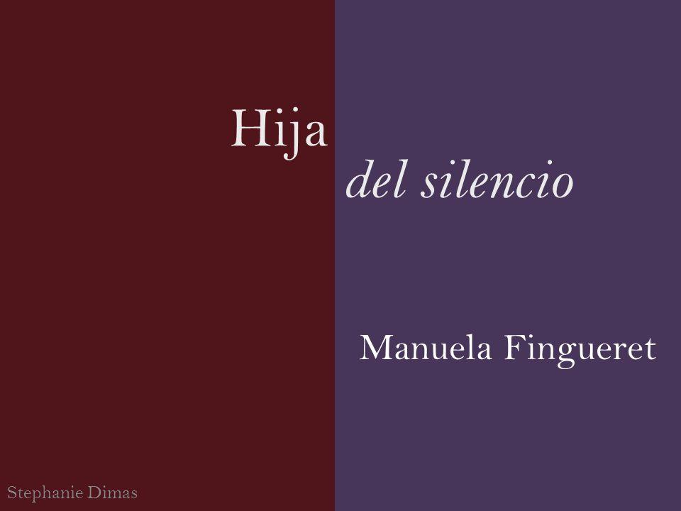 Hija Stephanie Dimas del silencio Manuela Fingueret