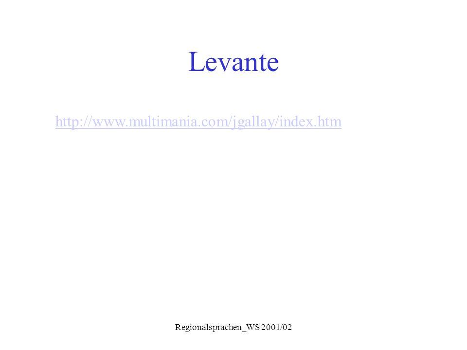 Regionalsprachen_WS 2001/02 Levante http://www.multimania.com/jgallay/index.htm
