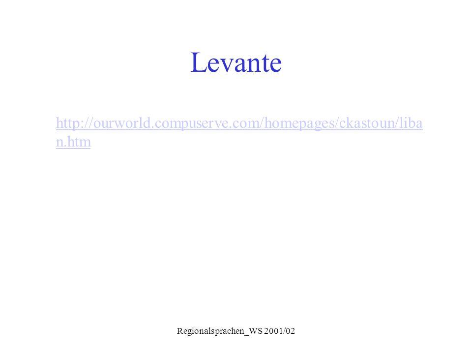 Regionalsprachen_WS 2001/02 Levante http://ourworld.compuserve.com/homepages/ckastoun/liba n.htm