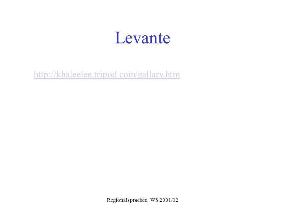 Regionalsprachen_WS 2001/02 Levante http://khaleelee.tripod.com/gallary.htm