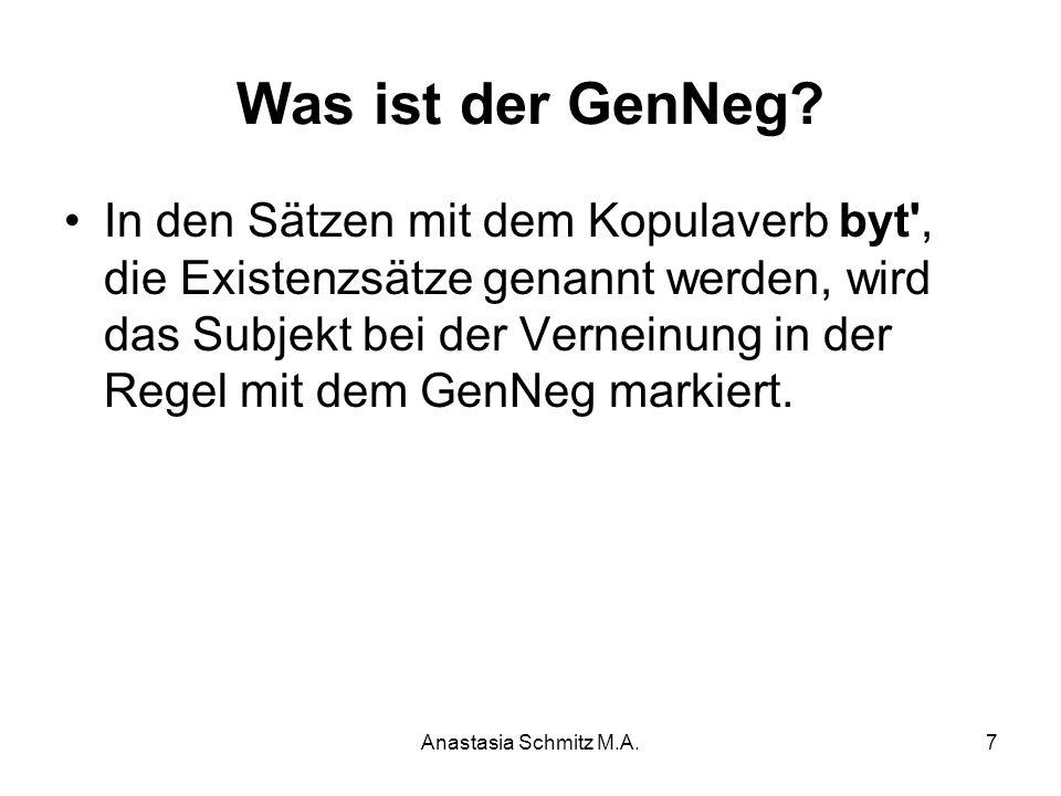 Anastasia Schmitz M.A.8 Eigenschaften des GenNeg In Folgenden werden fünf Eigenschaften des GenNeg dargestellt, die sich auf die Arbeiten von Timberlake (1975), Babby (1980), Bailyn (1997), Pereltsvaig (1999), Kim (2002), Partee / Borschev (2007), Kagan (2013), Kirschbaum (2008) sowie Bendixen / Voigt (1999) beziehen.