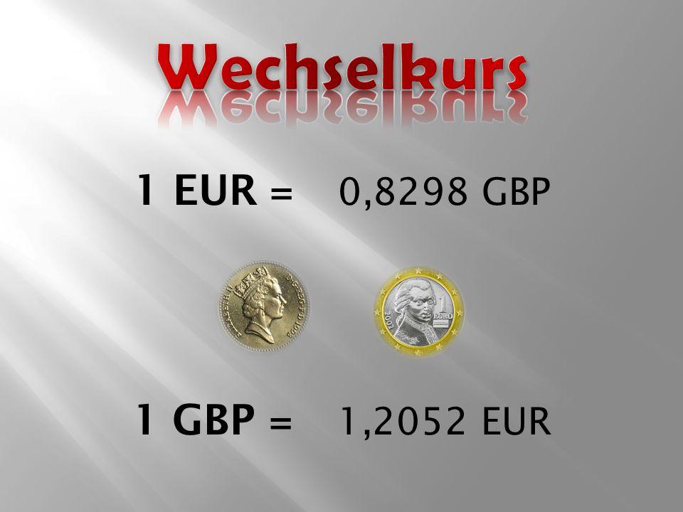 1 EUR =0,8298 GBP 1 GBP =1,2052 EUR