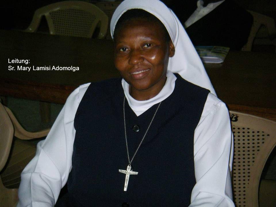 Leitung: Sr. Mary Lamisi Adomolga