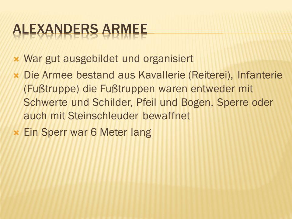  War gut ausgebildet und organisiert  Die Armee bestand aus Kavallerie (Reiterei), Infanterie (Fußtruppe) die Fußtruppen waren entweder mit Schwerte