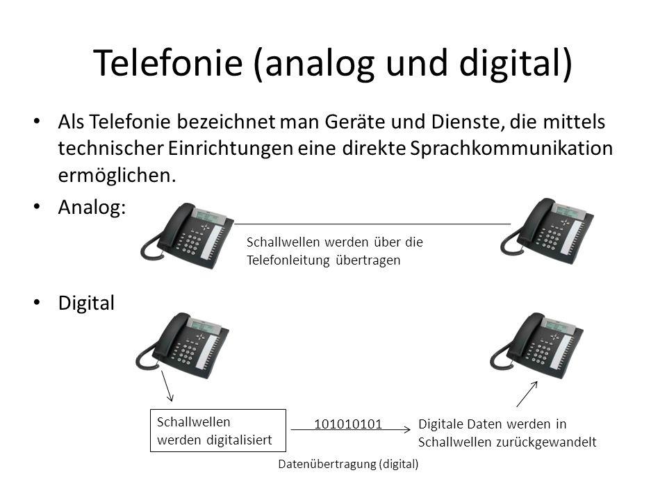 Telefonie (analog und digital) Als Telefonie bezeichnet man Geräte und Dienste, die mittels technischer Einrichtungen eine direkte Sprachkommunikation ermöglichen.