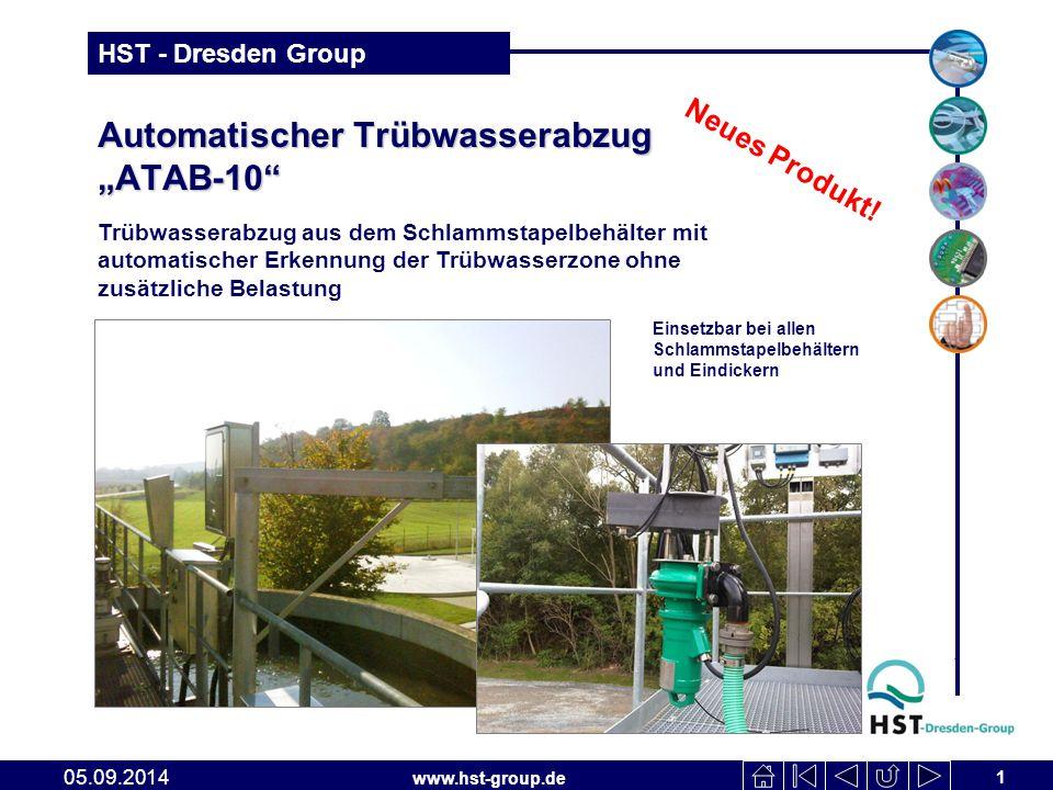 """www.hst-group.de HST - Dresden Group Automatischer Trübwasserabzug """"ATAB-10 1 05.09.2014 Trübwasserabzug aus dem Schlammstapelbehälter mit automatischer Erkennung der Trübwasserzone ohne zusätzliche Belastung Neues Produkt."""