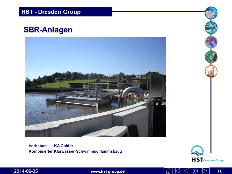 www.hst-group.de HST - Dresden Group SBR-Anlagen 11 2014-09-05 Vorhaben: KA Colditz Kombinierter Klarwasser-Schwimmschlammsbzug